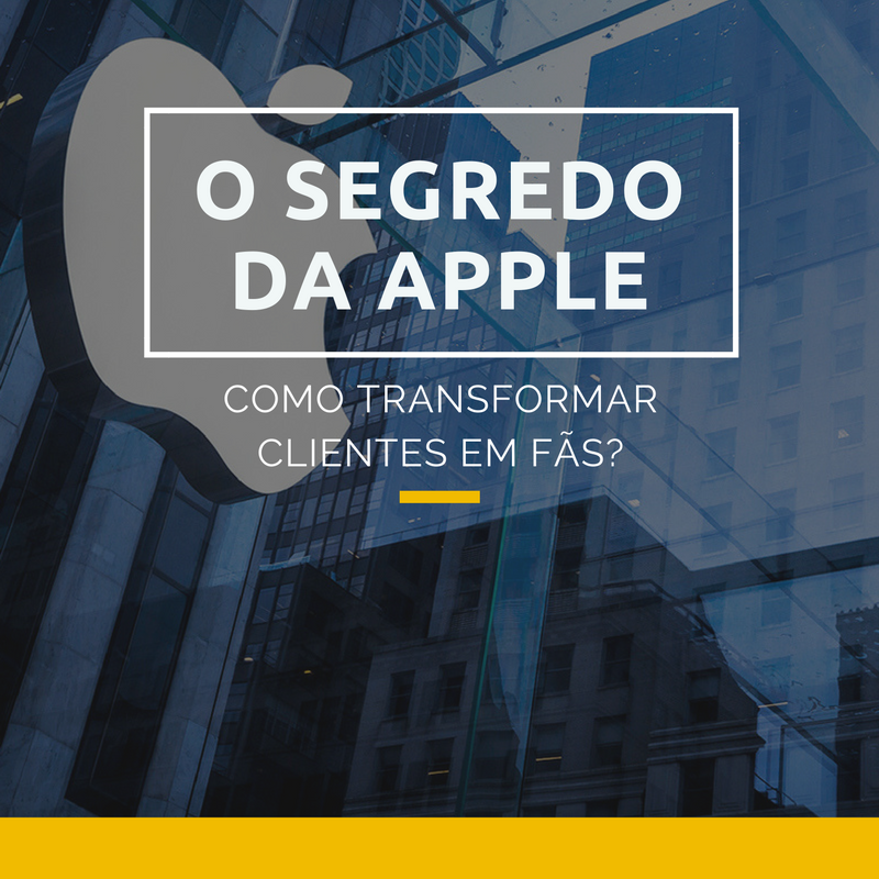 O segredo da Apple.